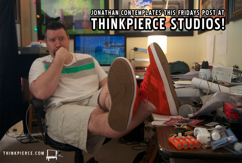 Jonathan Ponders at Thinkpierce Studios - Thinkpierce.com
