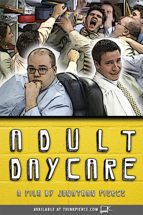 Movie cover art for an upcoming Thinkpierce film, Adult Daycare