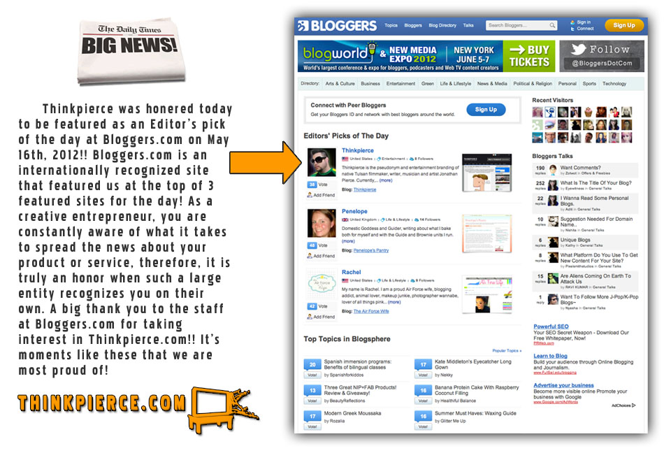 Editors at Bloggers.com featured Thinkpierce as a top pick of the day!