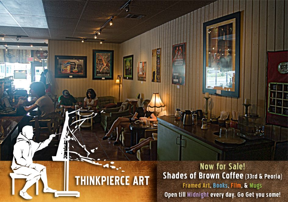 Thinkpierce Art at Shades of Brown