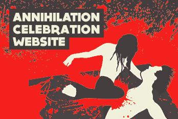 AnnihilationCelebration.com