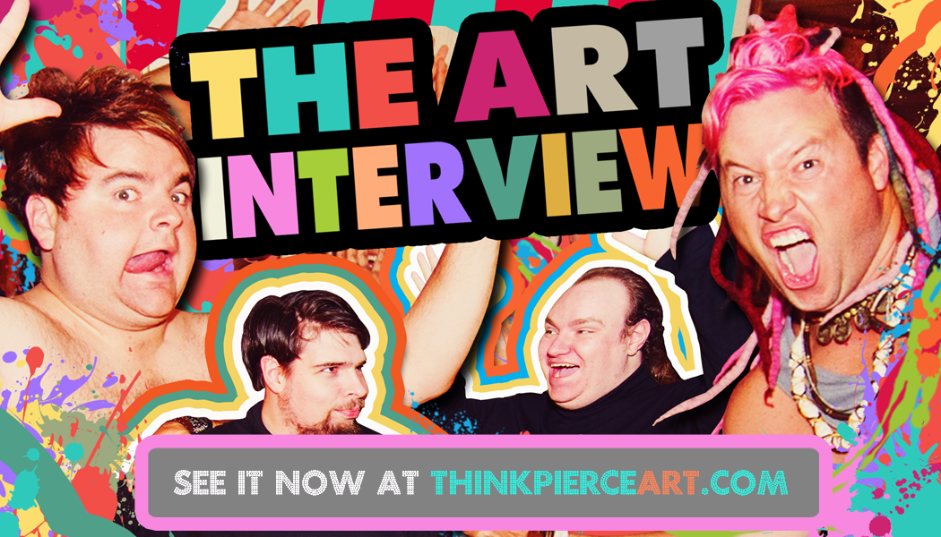 "Check out the newest Thinkpierce Film, ""The Art Interview"""